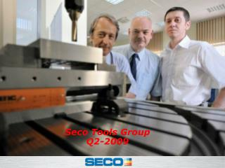 Seco Tools Group Q2-2009