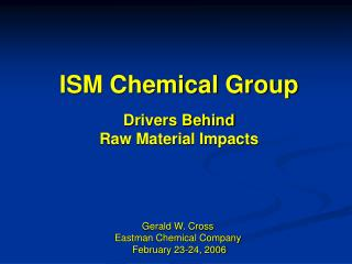 ISM Chemical Group Drivers Behind Raw Material Impacts