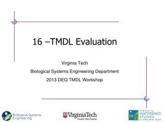 16 –TMDL Evaluation