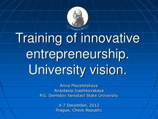 Training of innovative entrepreneurship. University vision.