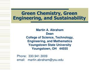 Green Chemistry, Green Engineering, and Sustainability