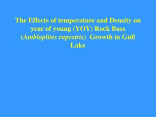 Biotic and abiotic Factors that affect fish growth and survival
