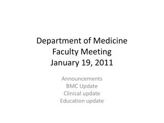 Department of Medicine Faculty Meeting January 19, 2011