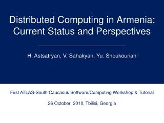 Distributed Computing in Armenia: Current Status and Perspectives