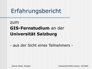 zum  GIS-Fernstudium  an der  Universität Salzburg - aus der Sicht eines Teilnehmers -