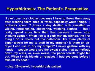 Hyperhidrosis: The Patient's Perspective