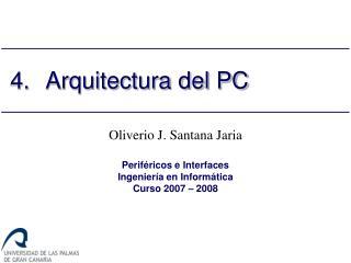 4.Arquitectura del PC