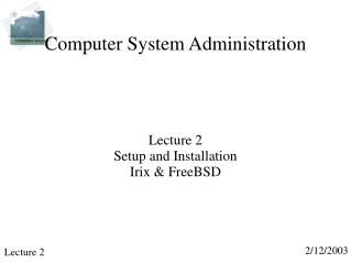 Computer System Administration