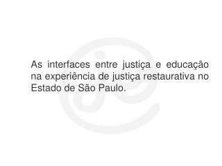 Sistema Retribuitivo – Justiça e Educação.