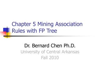 Chapter 5 Mining Association Rules with FP Tree
