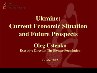 Ukraine: Current Economic Situation and Future Prospects