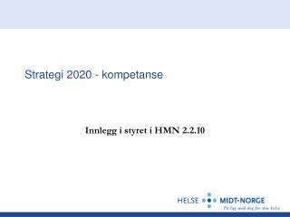 Strategi 2020 - kompetanse