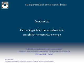 Brandstoffen Herziening richtlijn brandstofkwaliteit en richtlijn hernieuwbare energie