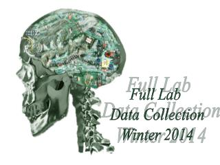 Full Lab  Data Collection Winter 2014