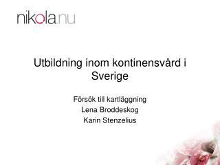 Utbildning inom kontinensvård i Sverige