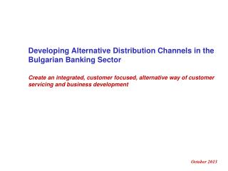 Developing Alternative Distribution Channels in the Bulgarian Banking Sector