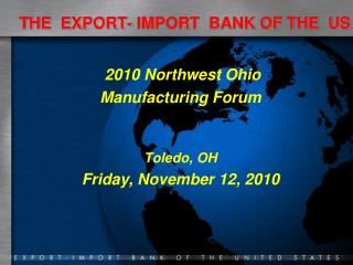 THE  EXPORT- IMPORT  BANK OF THE  US
