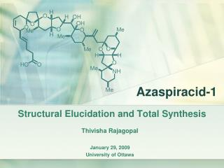 Structural Elucidation and Total Synthesis