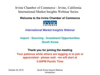 Irvine Chamber of Commerce - Irvine, California International Market Insights Webinar Series