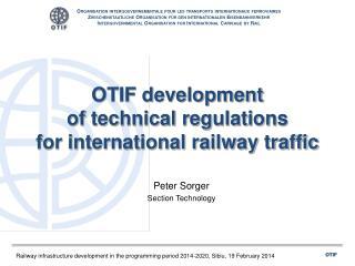 OTIF development of technical regulations for international railway traffic