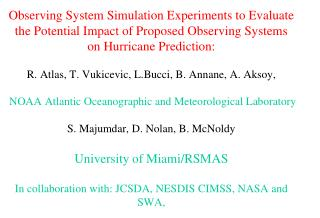OBSERVING SYSTEM SIMULATION EXPERIMENTS