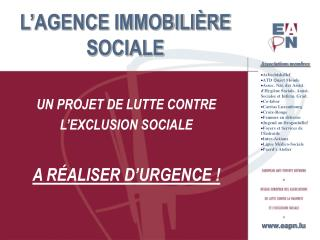 L AGENCE IMMOBILI RE SOCIALE