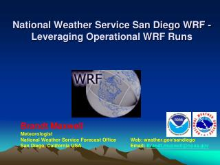National Weather Service San Diego WRF - Leveraging Operational WRF Runs