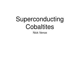 Superconducting Cobaltites