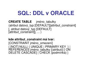 SQL: DDL v ORACLE