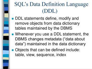 SQL�s Data Definition Language (DDL)