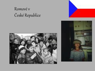Romové v  České Republice