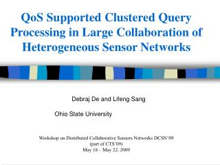 QoS Supported Clustered Query Processing in Large Collaboration of Heterogeneous Sensor Networks