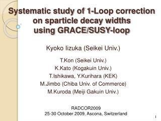 Systematic study of 1-Loop correction  on sparticle decay widths  using GRACE/SUSY-loop
