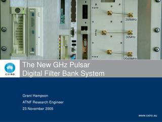 The New GHz Pulsar  Digital Filter Bank System