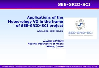 Applications of the Meteorology VO in the frame of SEE-GRID-SCI project