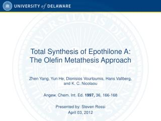 Total Synthesis of Epothilone A:  The Olefin Metathesis Approach