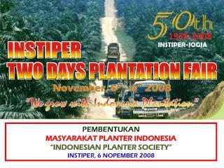 Image building T umbuh Bersama  Perkebunan Indonesia Grow with  Indonesia Plantation