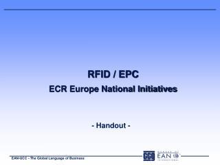RFID / EPC ECR Europe National Initiatives