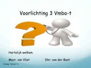 Voorlichting 3  Vmbo-t