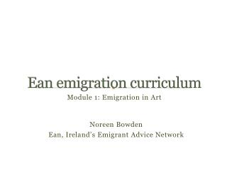 Ean emigration curriculum