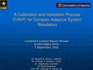 A Calibration and Validation Process (CAVP) for Complex Adaptive System Simulation