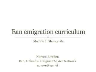 Ean emigration curriculum