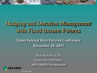 Hedging and Duration Management with Fixed Income Futures