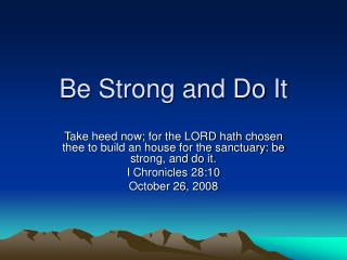 Be Strong and Do It