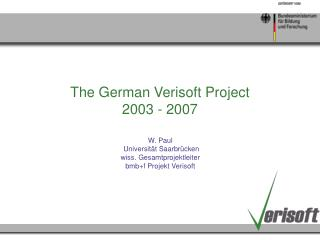 The German Verisoft Project 2003 - 2007