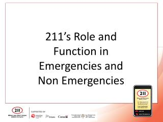 211's Role and Function in Emergencies and Non Emergencies