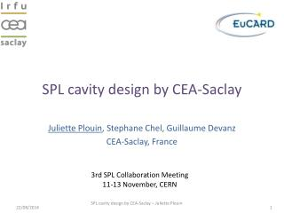 SPL cavity design by CEA-Saclay