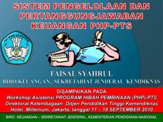 Disampaikan pada Workshop Asistensi PROGRAM HIBAH PEMBINAAN (PHP)-PTS