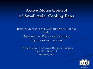 Active Noise Control of Small Axial Cooling Fans
