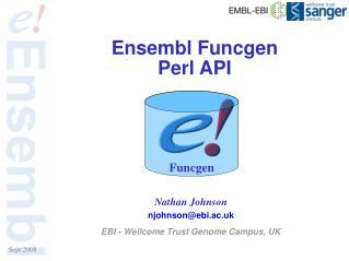 Ensembl Funcgen  Perl API